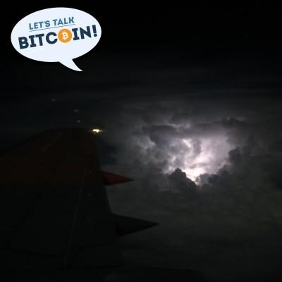 Let's Talk BItcoin! #390 Revisiting Lightning (Part 2)