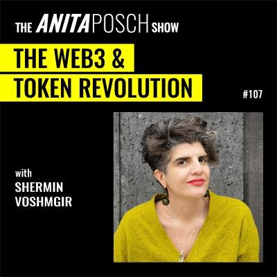 The Anita Posch Show - Shermin Voshmgir: The Web 3 and Token Revolution