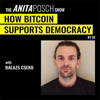 The Anita Posch Show - How Bitcoin Supports Democracy