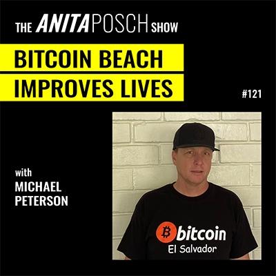 The Anita Posch Show - Bitcoin Beach, El Salvador Improving Lives